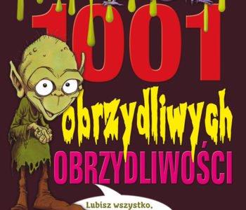 1001 obrzydliwych obrzydliwości książki dla dzieci Wydawnictwa RM
