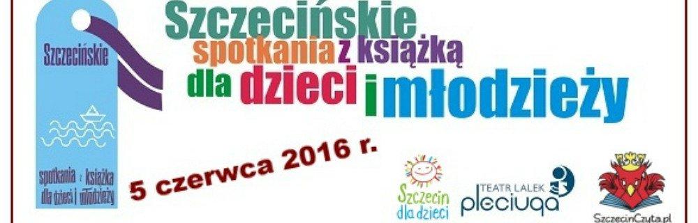Piąte Szczecińskie spotkania z książką dla dzieci i młodzieży