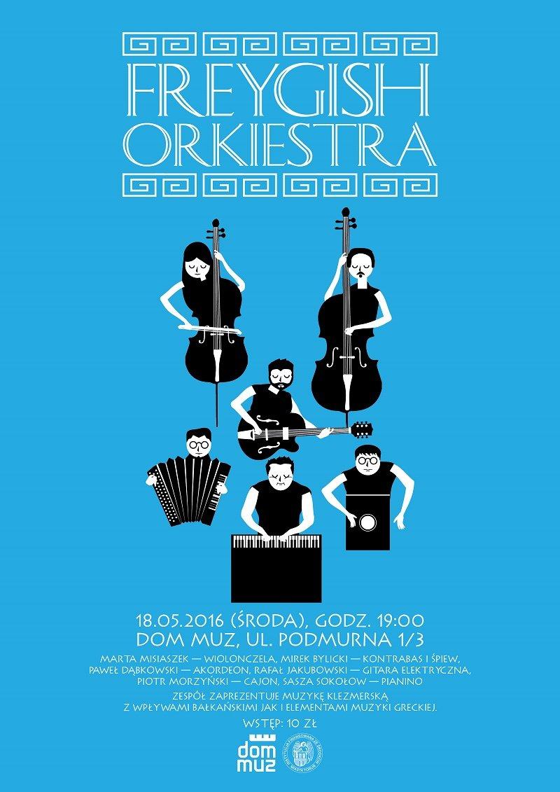 Koncert zespołu Freygish Orkiestra w Toruniu