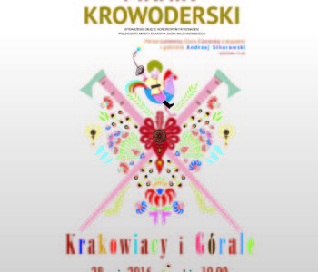 festyn krowoderski w Krakowieie
