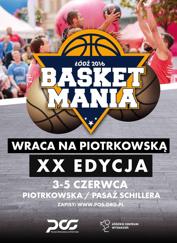 Basketmania - XX turniej koszykówki streetball w Łodzi (plakat)