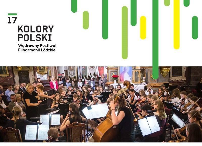 17 Kolory Polski - Wędrowny Festiwal Filharmonii Łódzkiej