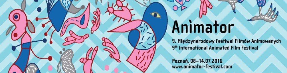 9. Międzynarodowy Festiwal Filmów Animowanych ANIMATOR 2016