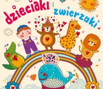 Dzieciaki i zwierzaki płyta z piosenkami o zwierzętach dla dzieci