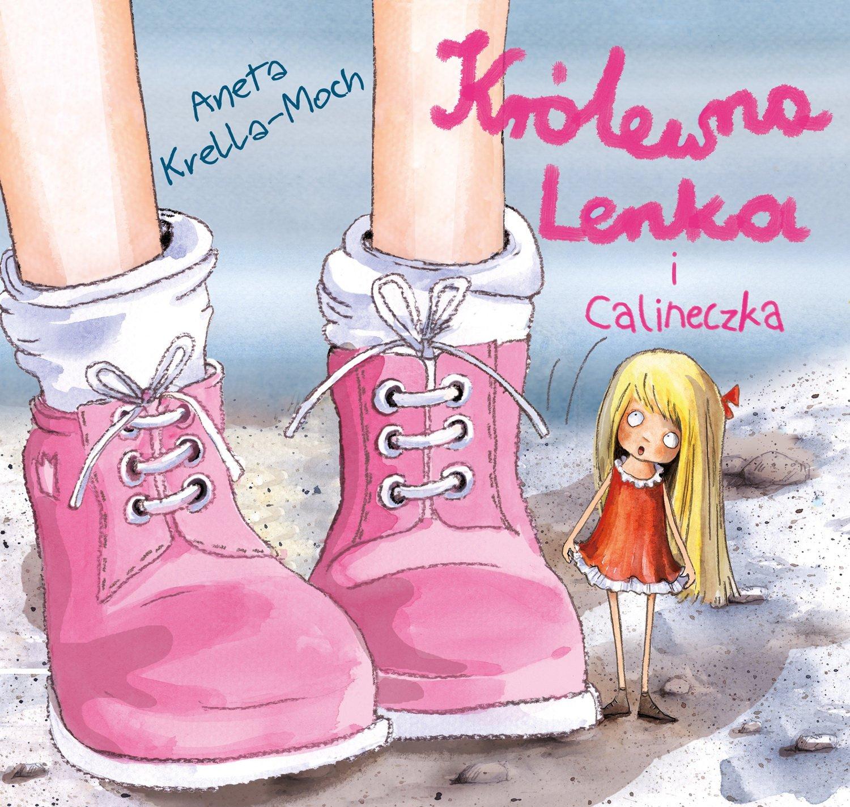 Królewna Lenka i Calineczka. Opowiadania dla dziewczynek