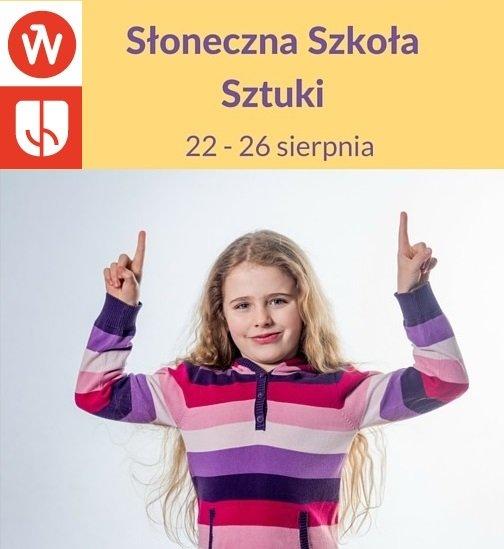 Letnie warsztaty dla dzieci: Słoneczna Szkoła Sztuki