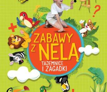 Zabawy z Nela Tajemnice i zagadki książki z Nelą dla dzieci