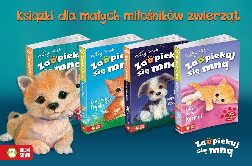zaopiekuj się mną seria książek dla dzieci