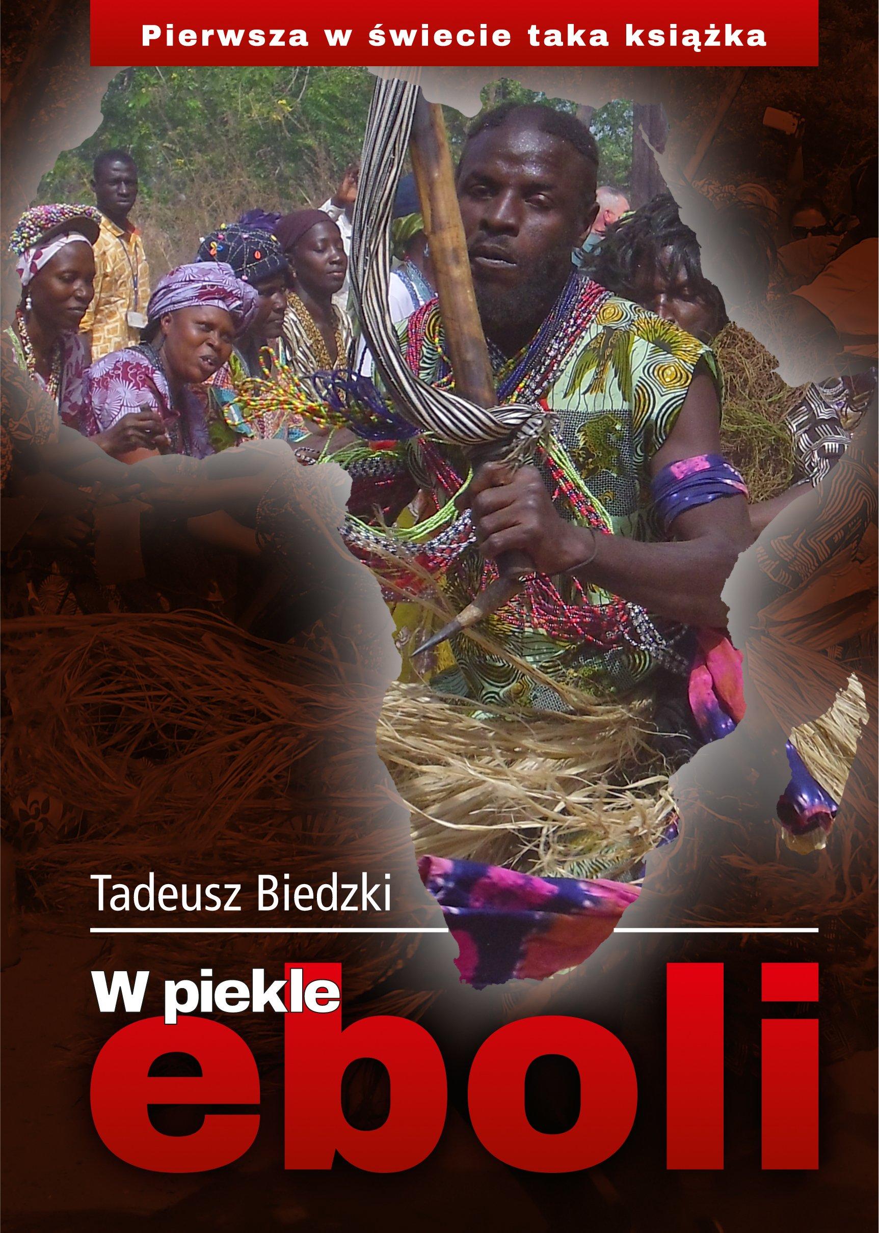 W piekle eboli Tadeusza Biedzkiego
