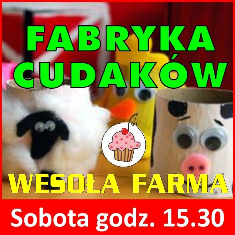 fabryka_cudakow_04.06.2016_wesola_farma warsztaty plastyczne