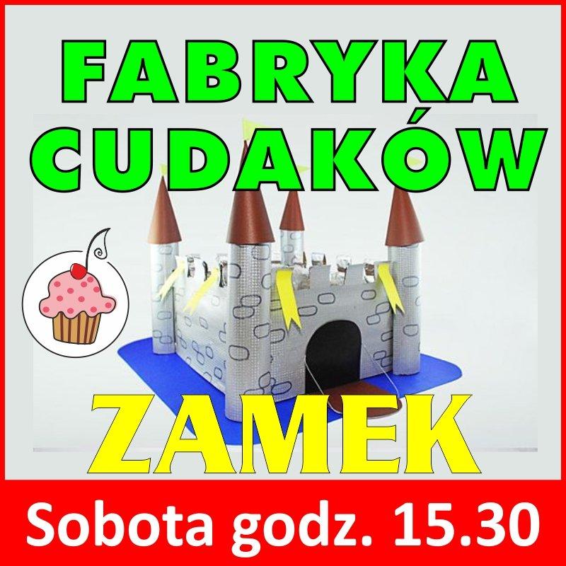 fabryka_cudakow_zamek warsztaty dla dzieci