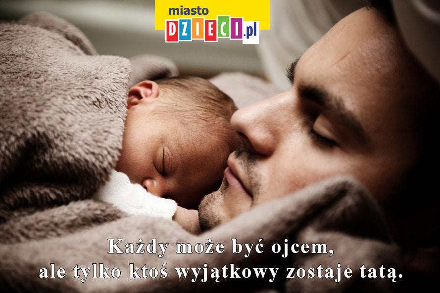 Cytaty Na Dzień Taty Złote Myśli O Ojcach Wydarzenia Imprezy Dla