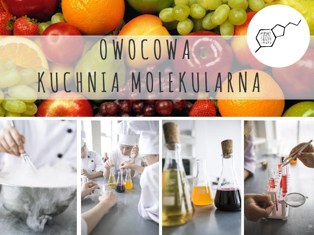 Kuchnia molekularna dla dzieci - warsztaty