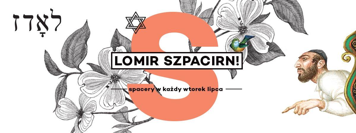 Lomir_szpacirn - spacery z Centrum Dialogu