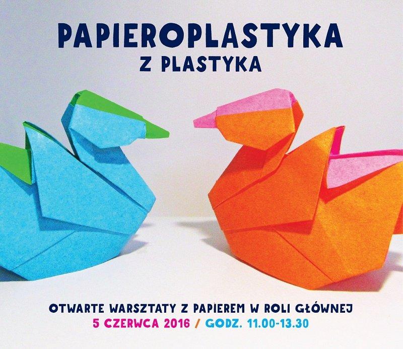 """Kreatywne spotkanie z papierem: """"Papieroplastyka z plastyka"""" dla dzieci i dorosłych w Concordia Design"""
