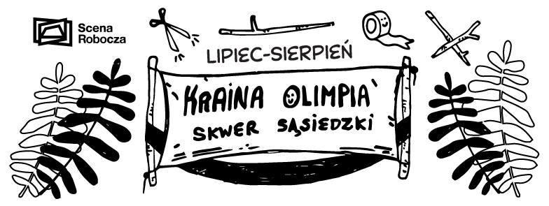 KRAINA OLIMPIA - skwer sąsiedzki / SCENA ROBOCZA