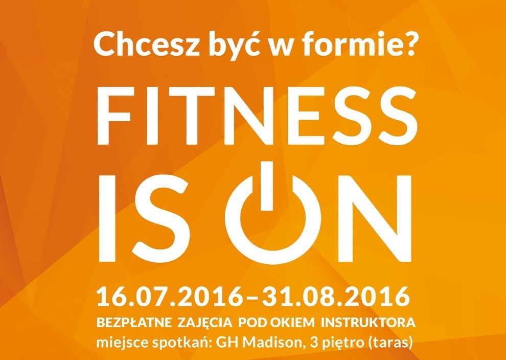 fitness is on