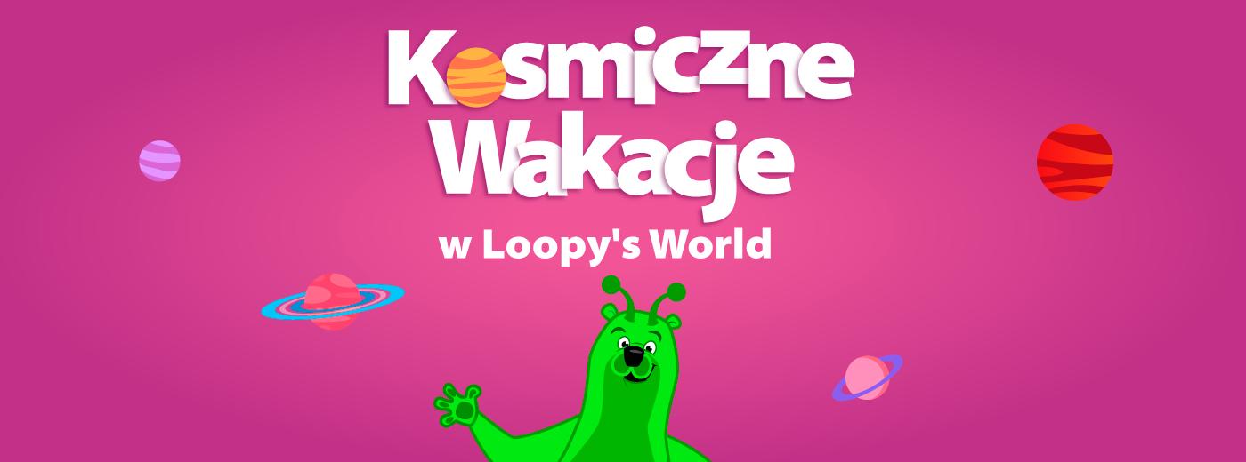Kosmiczne wakacj w Loopy's World