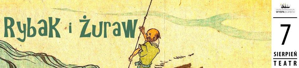 rybak i żuraw teatrzyk dla dzieci