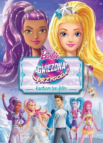 Barbie Gwiezdna przygoda Wydawnictwo Egmont