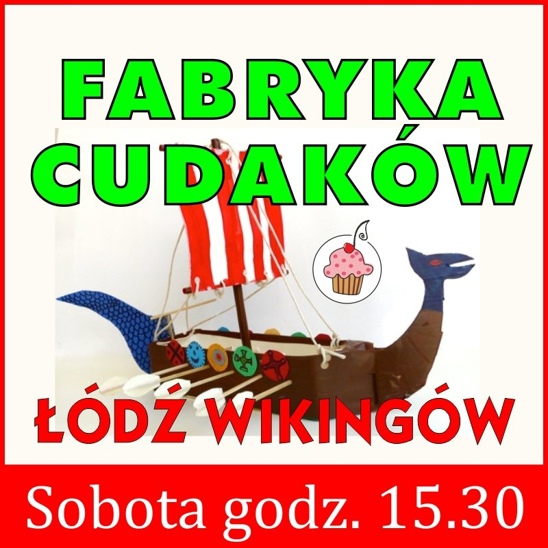 Fabryka Cudaków - Łódź wikingów - Nutka Cafe