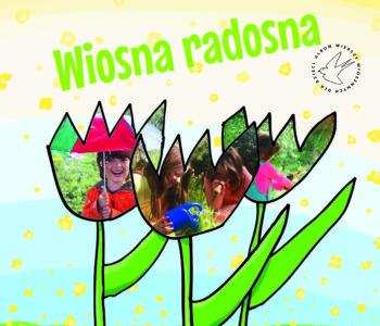 Wiosna Radosna wesołe wierszyki dla dzieci na wiosnę