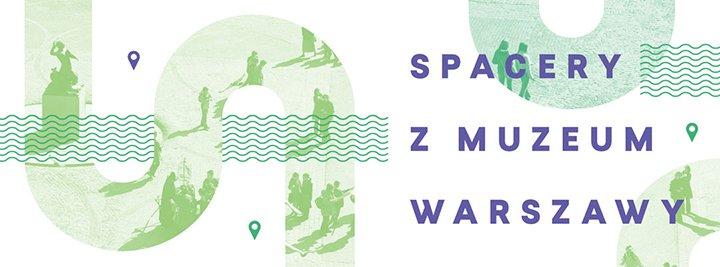 spacery muzeum warszawy
