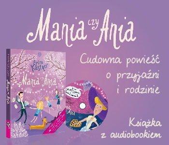Mania czy Ania książka