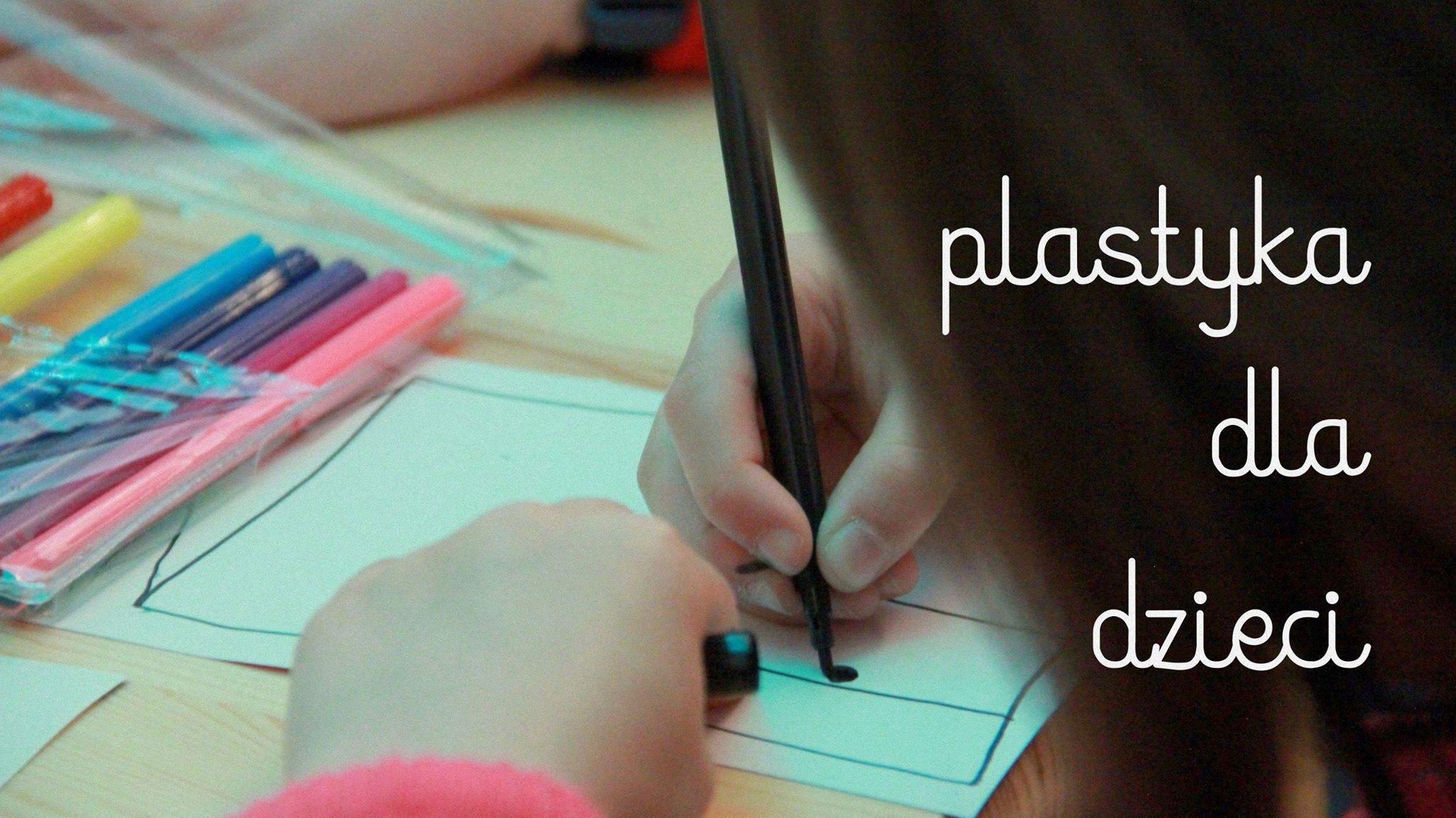 Plastyka - Zajęcia otwarte dla dzieci w wieku 4-6 lat