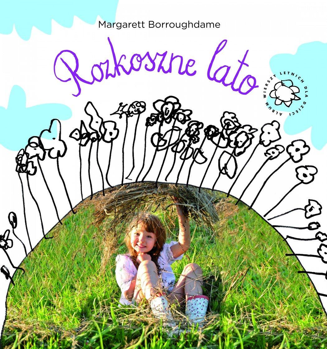 Rozkoszne lato - album wierszy letnich dla dzieci