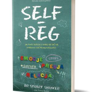 SELF REG Stuart Shanker. Recenzja