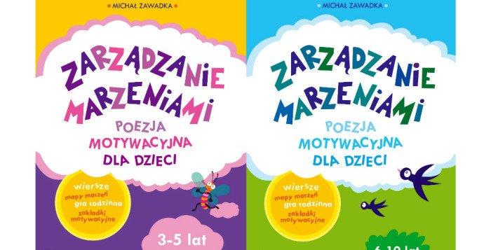 Zarządzanie marzeniami. Poezja motywacyjna dla dzieci