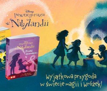 Nowe tytuły serii pewnego razu w Nibylandii
