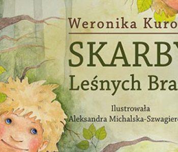 Skarby lesnych braci Weronika Kurosz