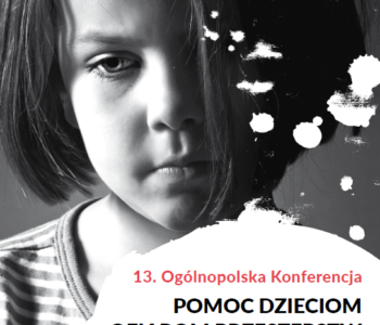 13-ogolnopolska-konferencja-pomoc-dzieciom-ofiarom-przestepstw