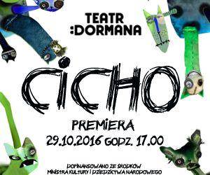 cicho spektakl Teatr Dzieci Zagłębia plakat