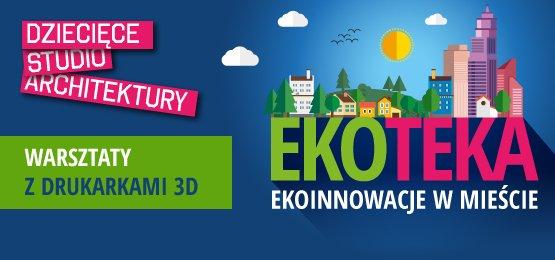Ekoteka warsztaty Wrocław