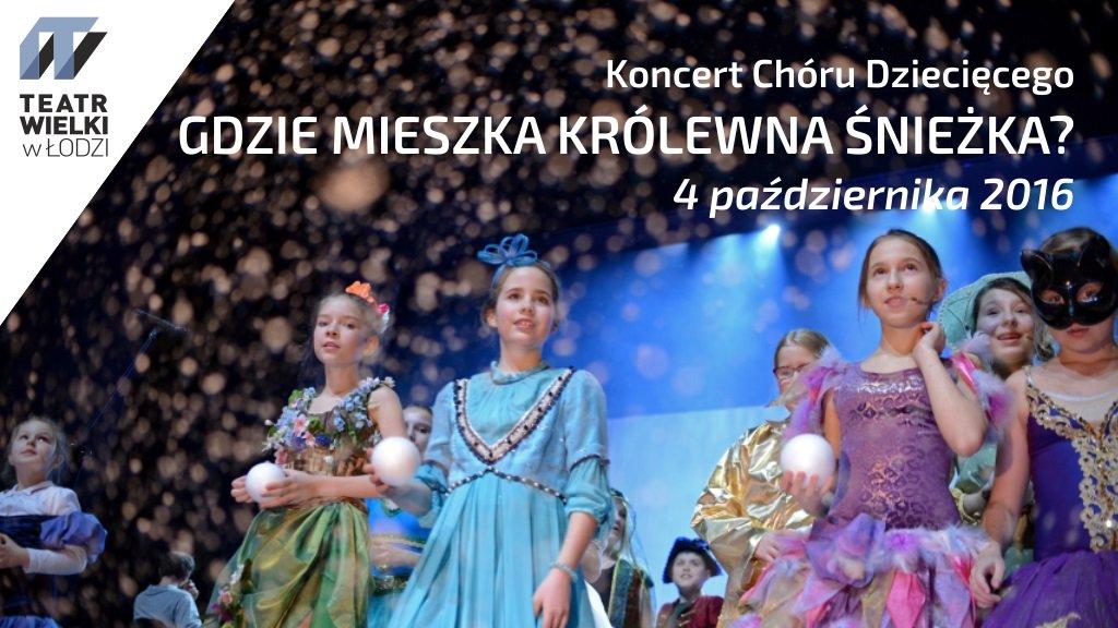 Koncert chóru dziecięcego - Teatr Wielki Łódź