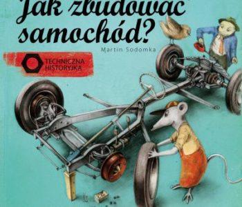 Jak zbudować samochód książka dla dzieci