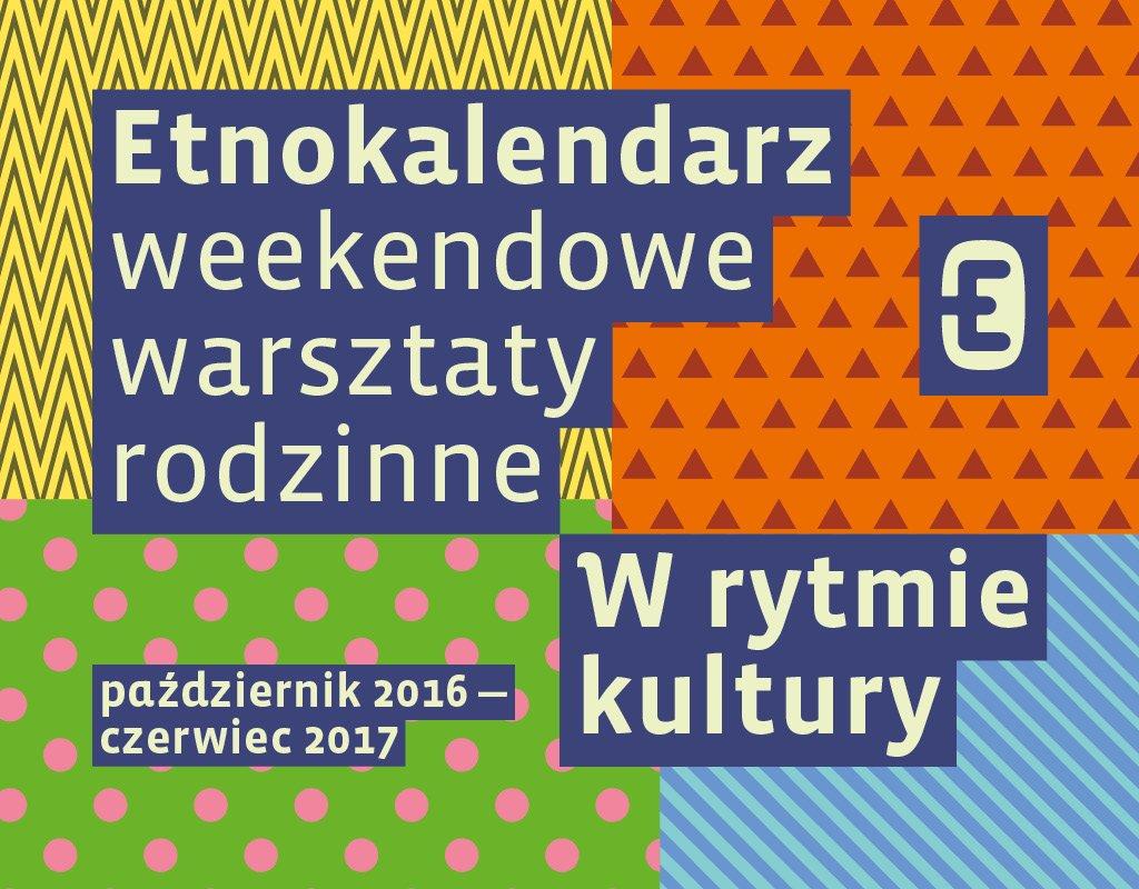 Etnokalendarz - weekendowe warsztaty rodzinne w MEK