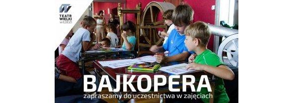 Teatr Wielki Łódź - Bajkopera