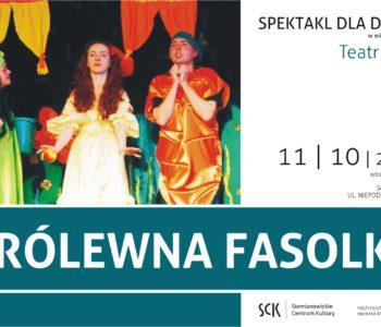 Królewna Fasolka spektakl Siemianowice