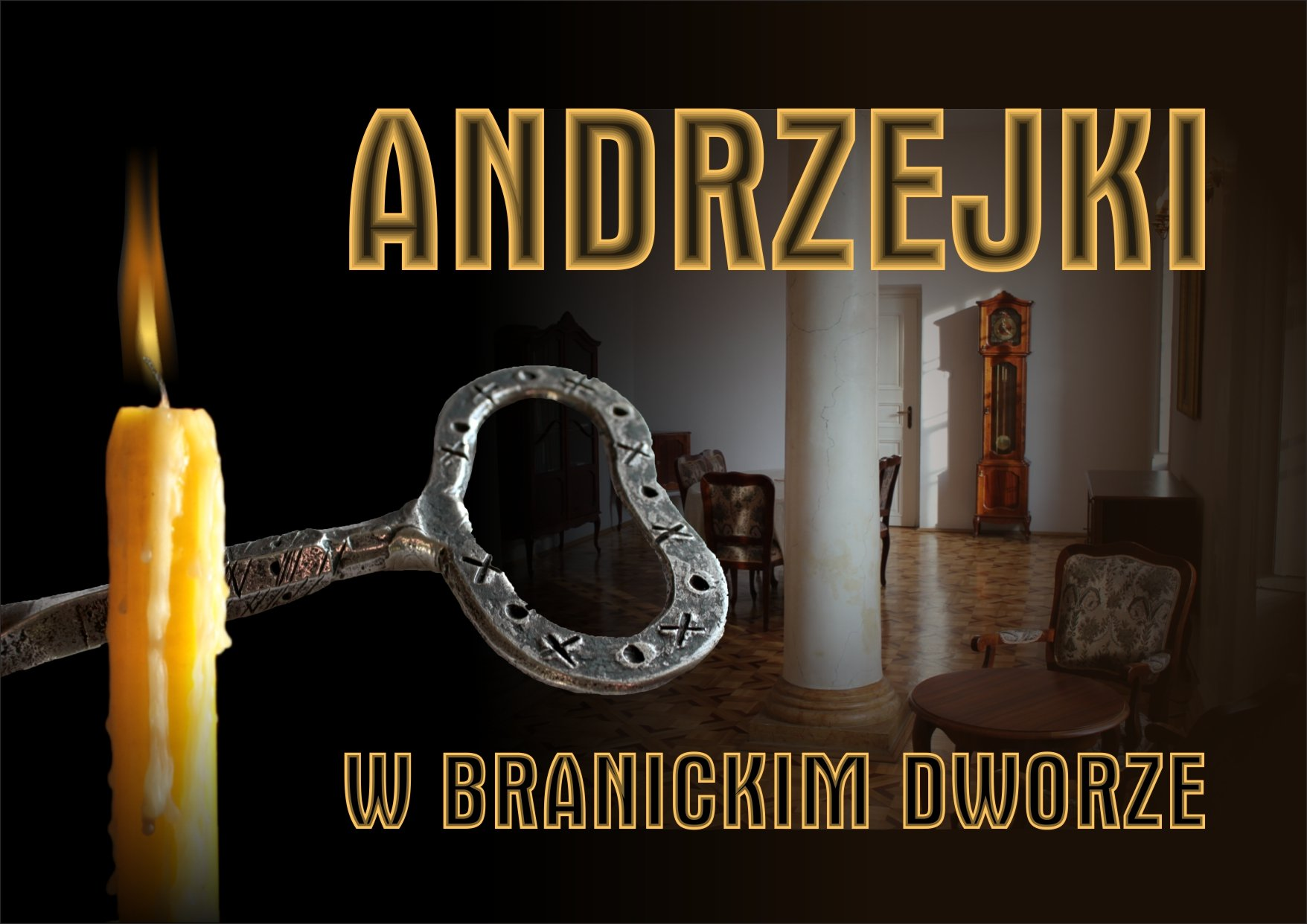 Andrzejki w Dworku