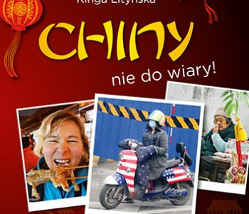 Chiny nie do wiary książka