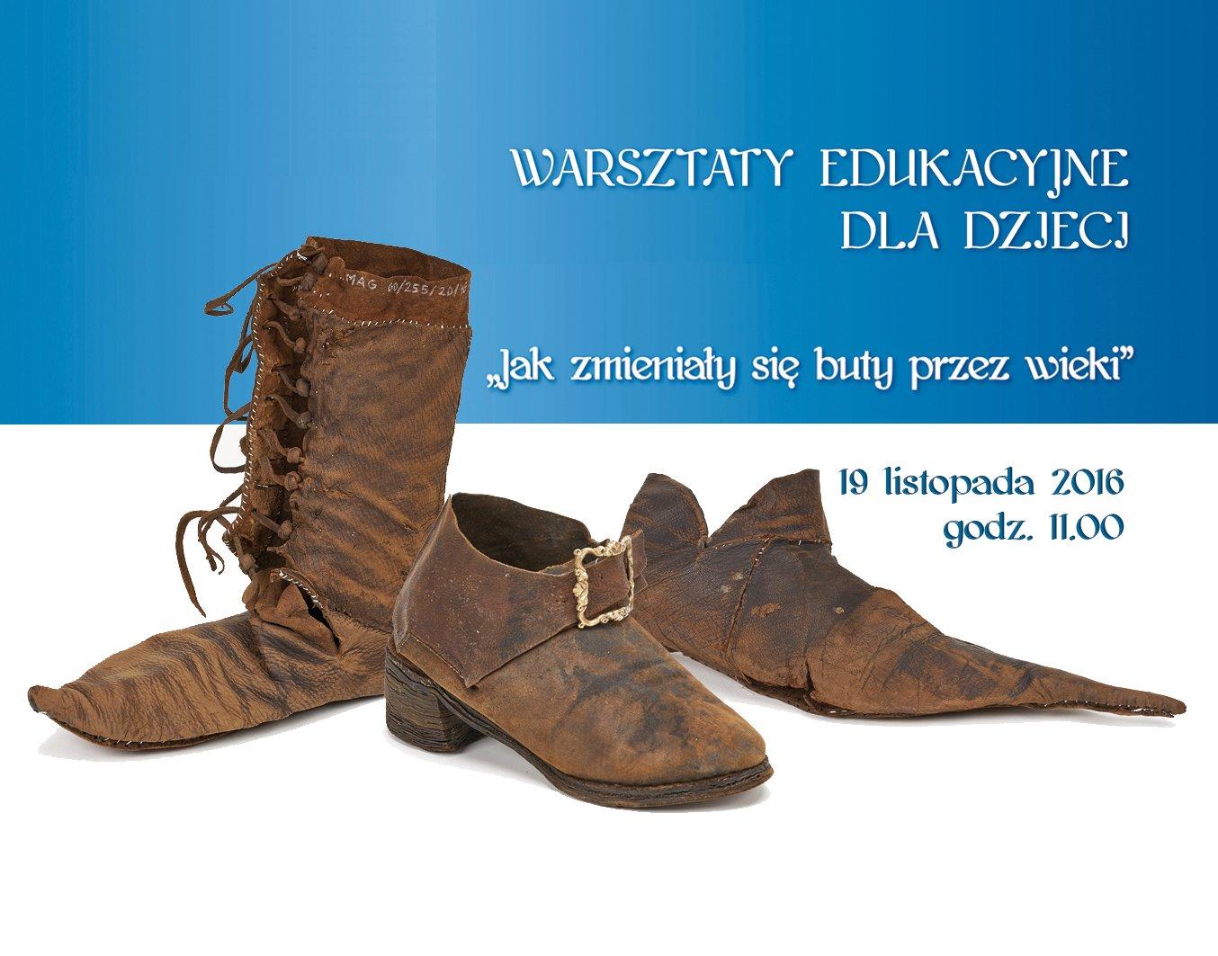 warsztaty muzeum archeologiczne buty historia