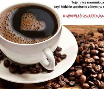 Spotkanie Klubu Mamuśki w Łodzi - kawa