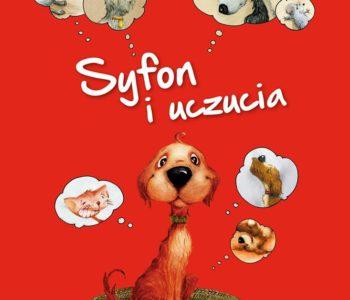""""""" Syfon i uczucia – wygraj książkę o Syfonie"""""""