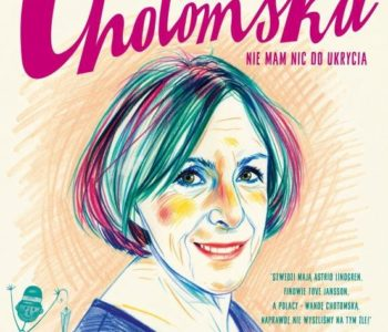Wanda Chotomska nie mam nic do ukrycia opinie o książce