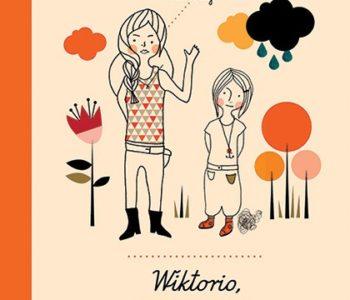 wiktorio-i-love-you recenzja książki dla dzieci