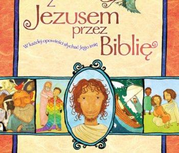 Z Jezusem przez Biblię. Recenzja